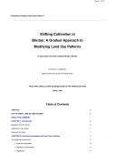 Shifting Cultivation in Bhutan: A Gradual Approach to Modifying Land Use Patterns   a case study from Pema Gatshel District, Bhutan ,