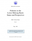 Fisheries in the Lower Mekong Basin: Status and Perspectives