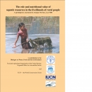 The Role and Nutritional Value of Aquatic Resources in the Livelihoods of Rural PeopleA Participatory Assessment in Attapeu Province, Lao PDR
