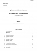 Agriculture and Irrigation Programme, for Co operation Towards Sustainable Development of the Lower Mekong Basin,