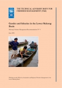 Gender and fisheries in the Lower Mekong BasinMekong Fisheries Management Recommendation No 4