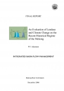 Evaluation of Landuse and Climate Change on the Recent Historical Regime of the Mekong, An.