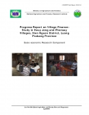 Progress Report on Village Finance: Study in Heuy Jong and Phonsay Villages, Xien Nguen District, Luang Prabang Province