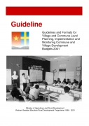 Guidelines and Formats for Village and Commune Level Planning, Implementation and Monitoring Commune and Village Development Budgets 2001
