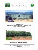 Field Report on Rubber and Sugarcane Markets in Northern Laos August   September 2003.