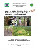 Report on Rubber Suitability Zoning in the Central Development Zone, Na Mo District, Oudomsay Province