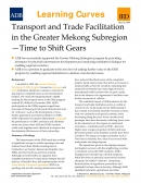 Transport and Trade Facilitation in the Greater Mekong Subregion   Time to Shift Gears